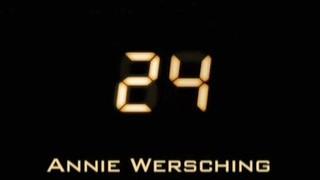 Annie Wersching 24 Demo Reel
