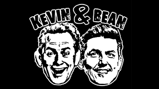 Kevin and Bean Show